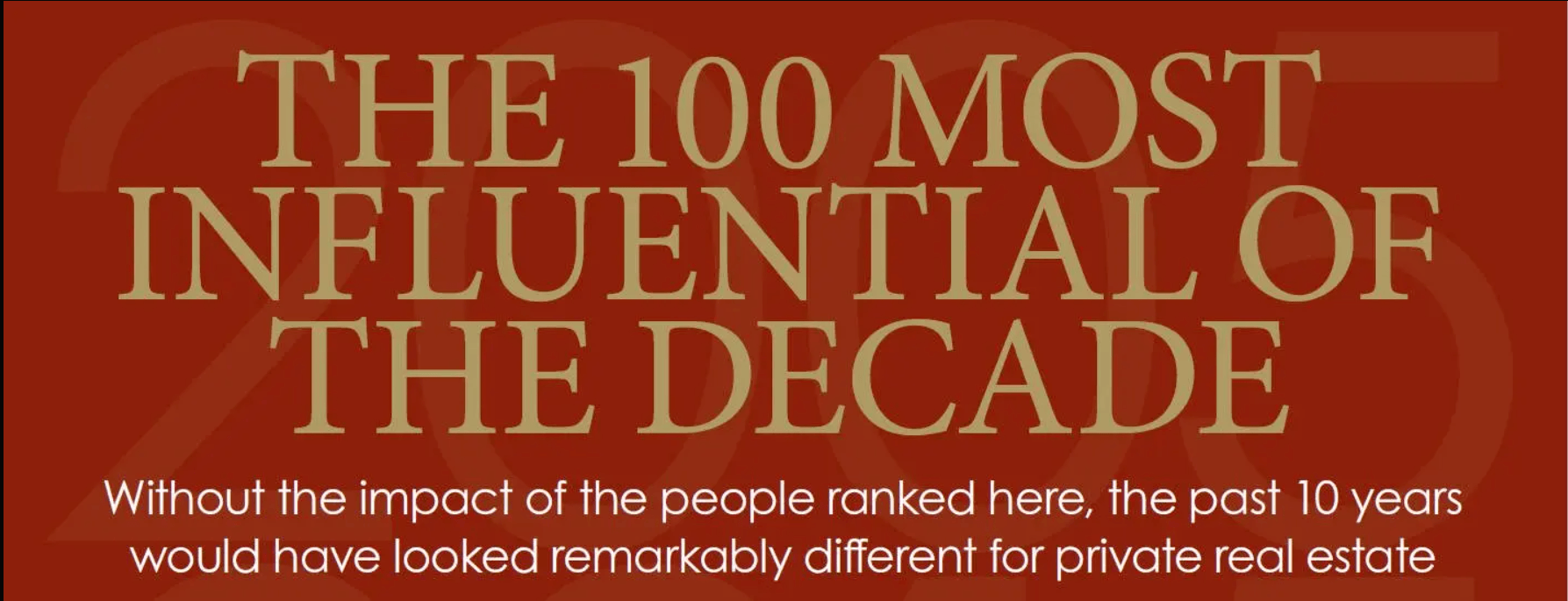The 100 Most Influential of the Decade - PERE Magazine